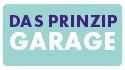 Das Prinzip Garage
