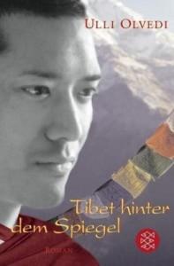 Buchcover: Ulli Olvedi – Tibet hinter dem Spiegel