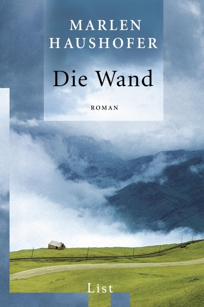 Marlen Haushofer – Die Wand (List)