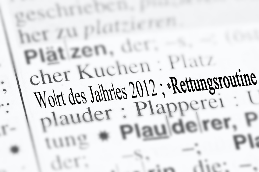 """""""Rettungsroutine"""" ist Wort des Jahres 2012"""