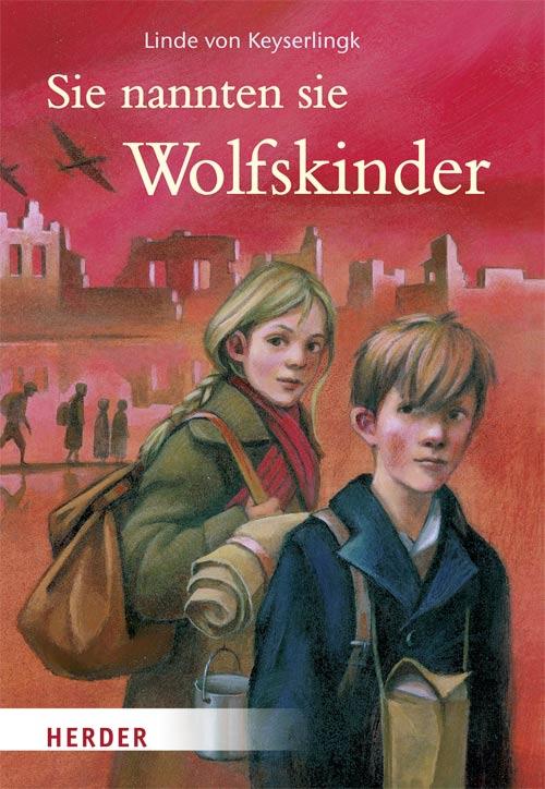 Linde von Keyserlingk - Wolfskinder