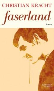 Buchcover: Christian Kracht – Faserland