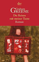 Cover Graham Greene Die Reisen mit meiner Tante