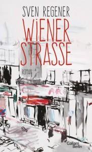 Buchcover: Sven Regener – Wiener Straße