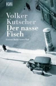 Buchcover: Volker Kutscher – Der nasse Fisch